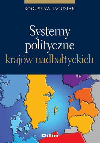 Systemy polityczne krajów nadbałtyckich