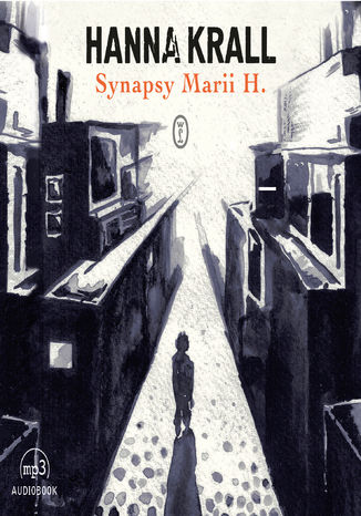 Okładka książki Synapsy Marii H