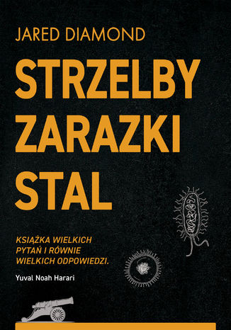 Okładka książki/ebooka Strzelby, zarazki i stal Krótka historia ludzkości