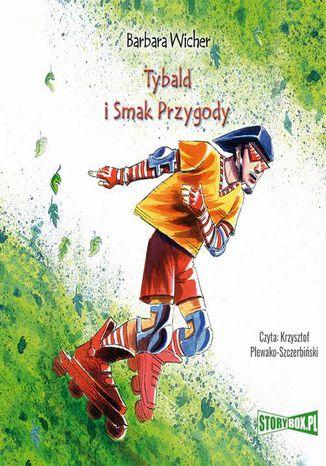 Okładka książki/ebooka Tybald i Smak Przygody