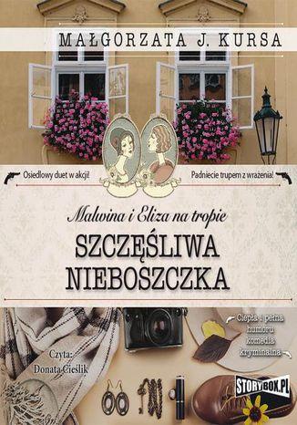 Okładka książki/ebooka Malwina i Eliza na tropie. Tom 1. Szczęśliwa nieboszczka