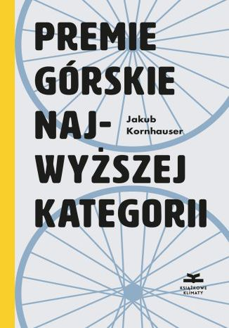 Okładka książki/ebooka Premie górskie najwyższej kategorii