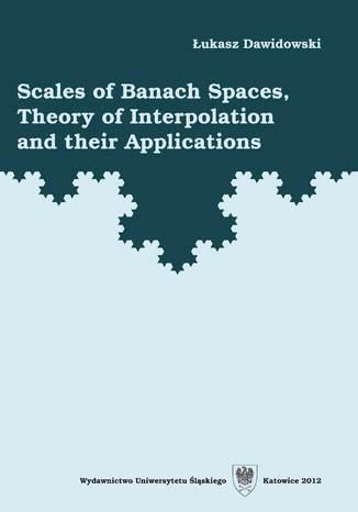 Okładka książki Scales of Banach Spaces, Theory of Interpolation and their Applications
