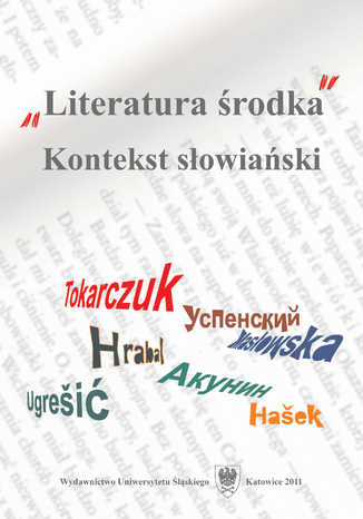 "\""Literatura środka\"". Kontekst słowiański"