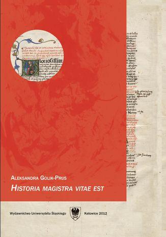 Okładka książki/ebooka 'Historia magistra vitae est'. Podręcznik do języka łacińskiego dla studentów historii. Wyd. 3