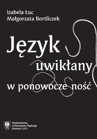 Okładka książki Język uwikłany w ponowoczesność