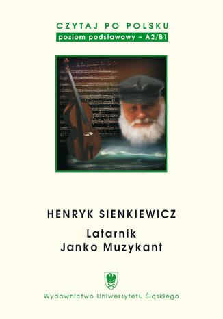 Okładka książki Czytaj po polsku. T. 2: Henryk Sienkiewicz: