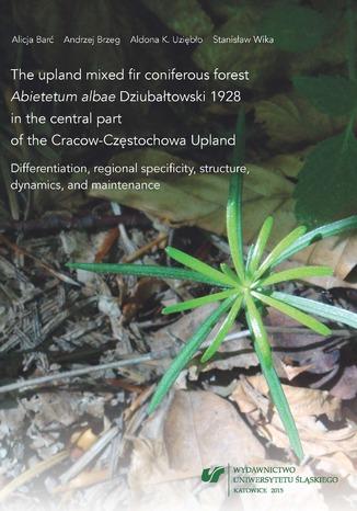 Okładka książki/ebooka The upland mixed fir coniferous forest