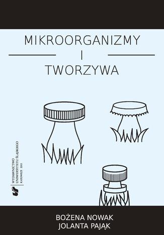 Okładka książki Mikroorganizmy i tworzywa. Skrypt dla studentów