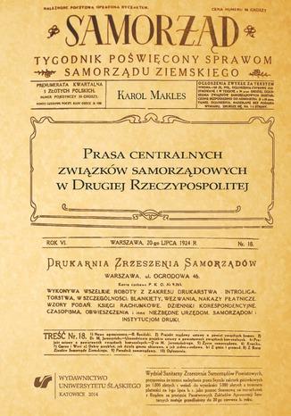 Okładka książki Prasa centralnych związków samorządowych w Drugiej Rzeczypospolitej