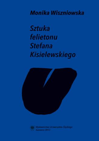 Okładka książki Sztuka felietonu Stefana Kisielewskiego
