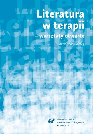 Okładka książki Literatura w terapii - warsztaty otwarte