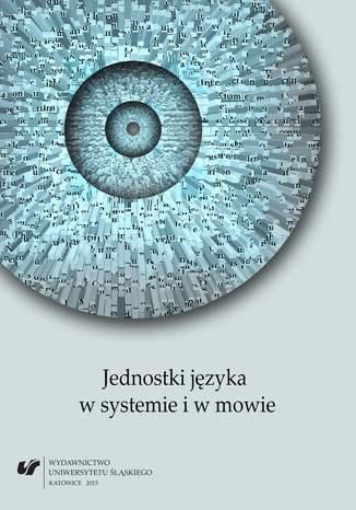 Okładka książki Jednostki języka w systemie i w mowie