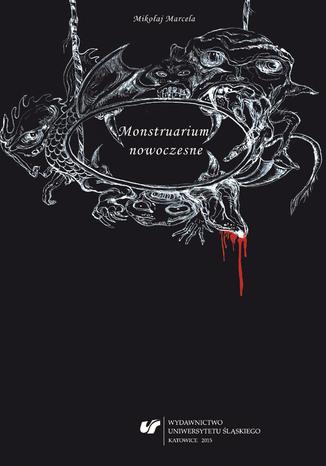 Okładka książki/ebooka Monstruarium nowoczesne