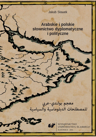Okładka książki Arabskie i polskie słownictwo dyplomatyczne i polityczne