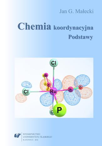 Okładka książki Chemia koordynacyjna. Podstawy