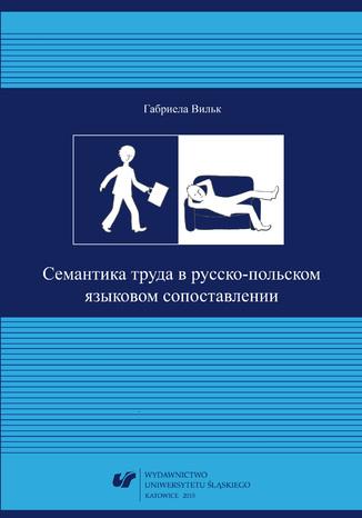 Okładka książki/ebooka Siemantika truda w russko-polskom jazykowom sopostawlenii