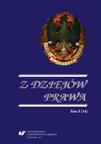 Okładka książki Z Dziejów Prawa. T. 8 (16)
