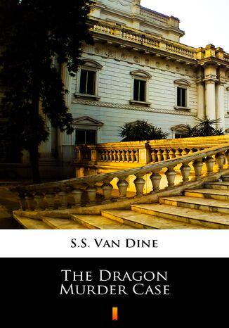 Okładka książki The Dragon Murder Case