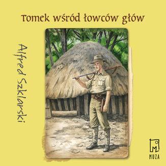Okładka książki Tomek wśród łowców głów