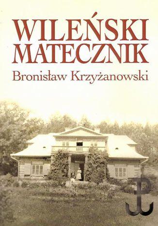 Okładka książki Wileński matecznik