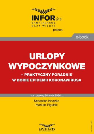 Okładka książki Urlopy wypoczynkowe  praktyczny poradnik w dobie epidemii koronawirusa