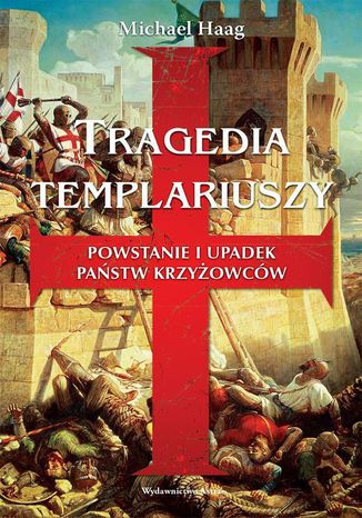 Okładka książki Tragedia Templariuszy