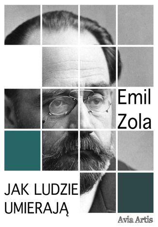Okładka książki/ebooka Jak ludzie umierają