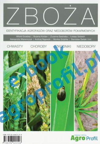 Okładka książki Zboża. Identyfikacja agrofagów oraz niedoborów pokarmowych