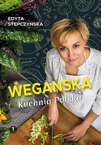 Okładka książki Wegańska Kuchnia Polska