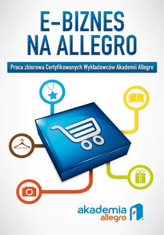 Okładka książki/ebooka E-biznes na Allegro