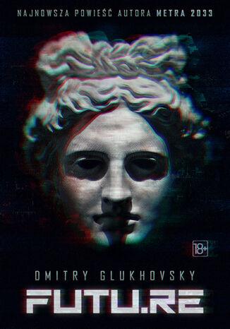 Okładka książki/ebooka FUTU.RE