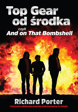 Okładka książki Top Gear od środka. And on That Bombshell