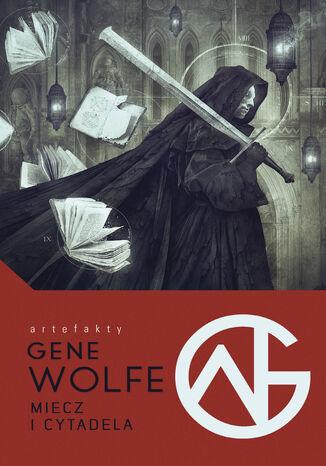 Okładka książki Miecz i Cytadela