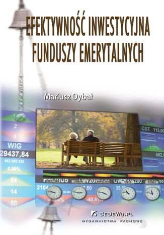 Okładka książki/ebooka Efektywność inwestycyjna funduszy emerytalnych
