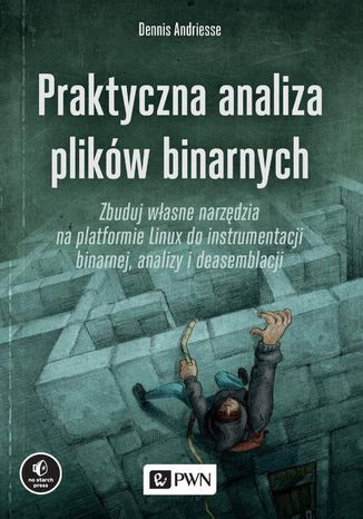 Okładka książki Praktyczna analiza plików binarnych