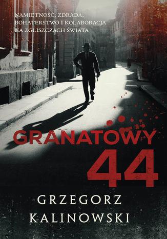 Okładka książki Granatowy 44