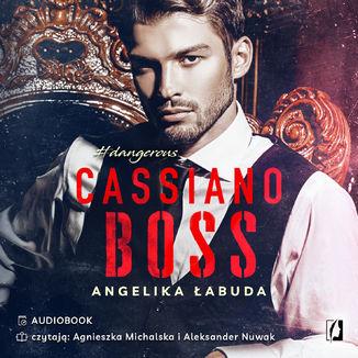 Okładka książki Cassiano boss. Dangerous. Tom 1