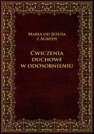 Okładka książki Ćwiczenia duchowe w odosobnieniu