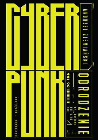Okładka książki Cyberpunk. Odrodzenie