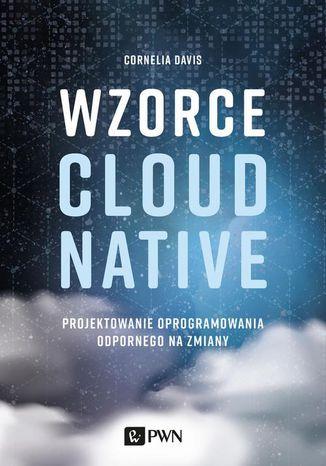 Okładka książki Wzorce Cloud Native