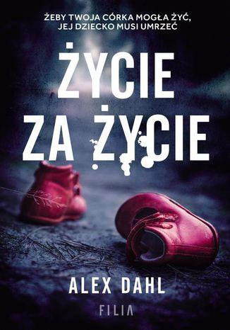 Okładka książki/ebooka Życie za życie