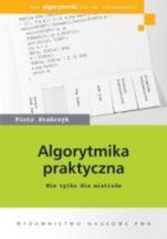 Okładka książki/ebooka Algorytmika praktyczna