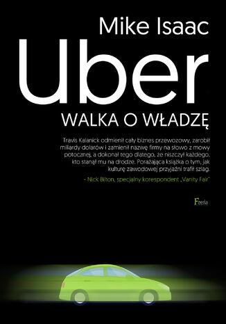 Okładka książki Uber. Walka o władzę
