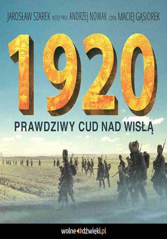 Okładka książki 1920. Prawdziwy Cud nad Wisłą