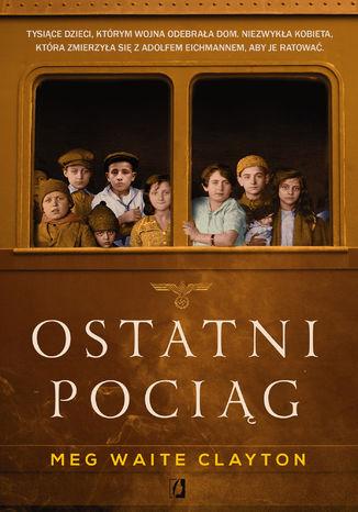 Okładka książki Ostatni pociąg