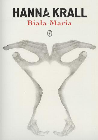 Okładka książki Biała Maria