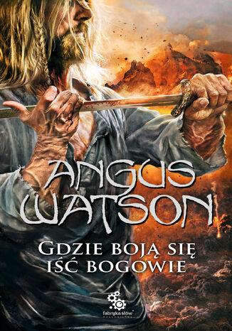 Okładka książki Na zachód odo zachodu (#3). Gdzie boją się iść bogowie