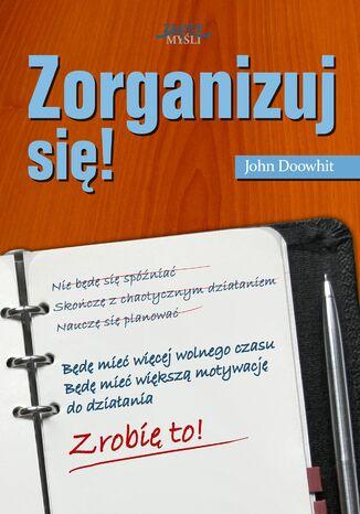 Okładka książki/ebooka Zorganizuj się!