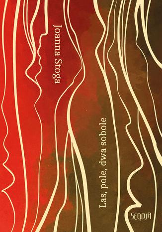 Okładka książki Las, pole, dwa sobole